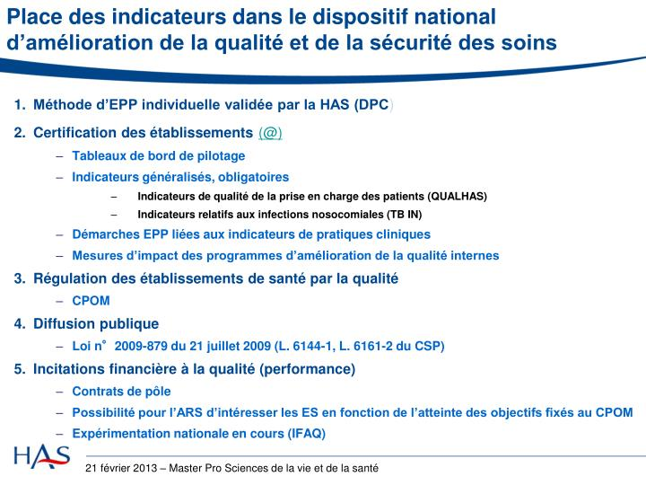 Place des indicateurs dans le dispositif national d'amélioration de la qualité et de la sécurité des soins