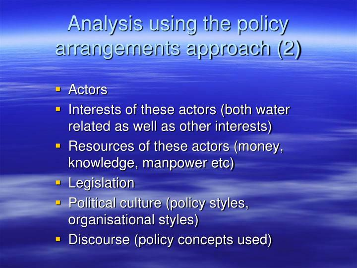 Analysis using the policy arrangements approach (2)
