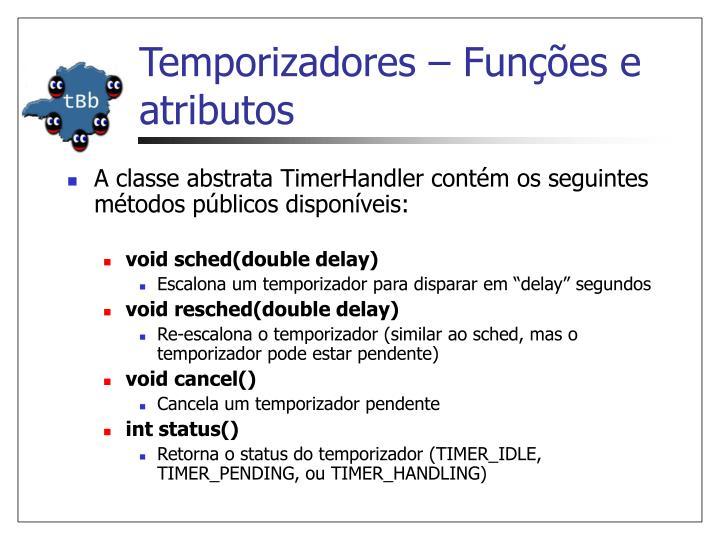 Temporizadores – Funções e atributos