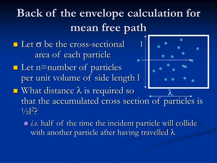 Back of the envelope calculation for mean free path
