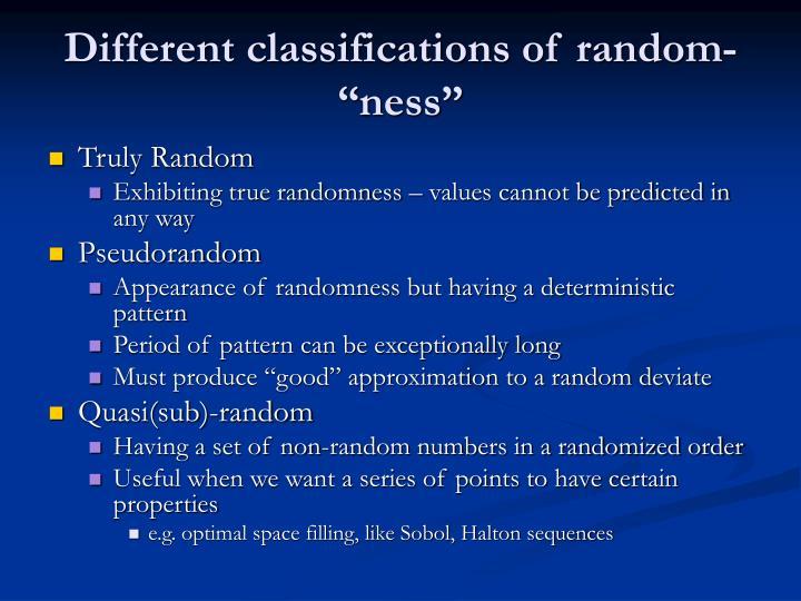 "Different classifications of random-""ness"""