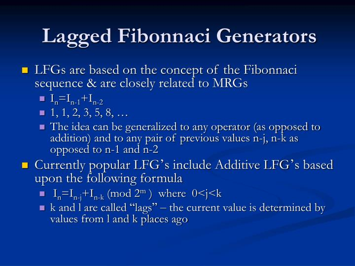 Lagged Fibonnaci Generators