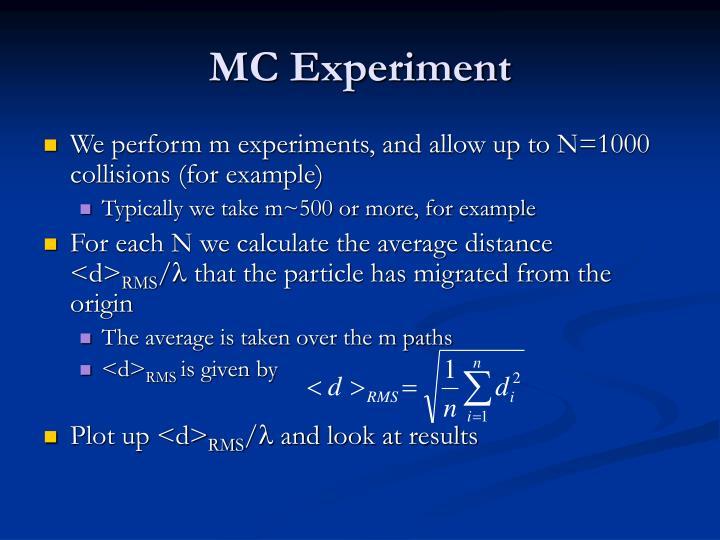 MC Experiment