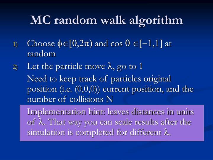 MC random walk algorithm