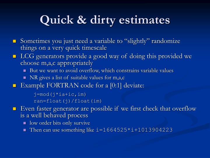 Quick & dirty estimates