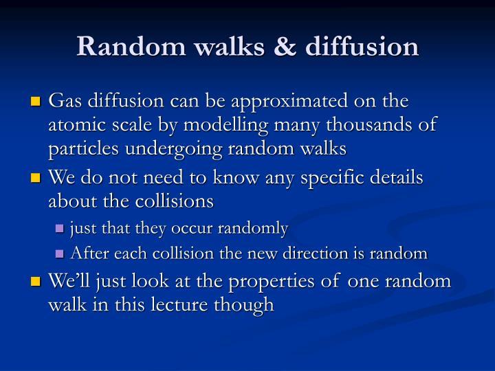 Random walks & diffusion
