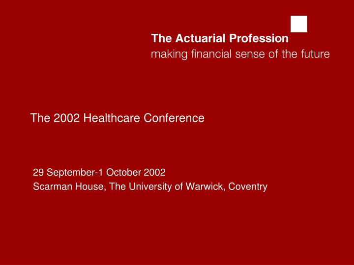 the 2002 healthcare conference n.
