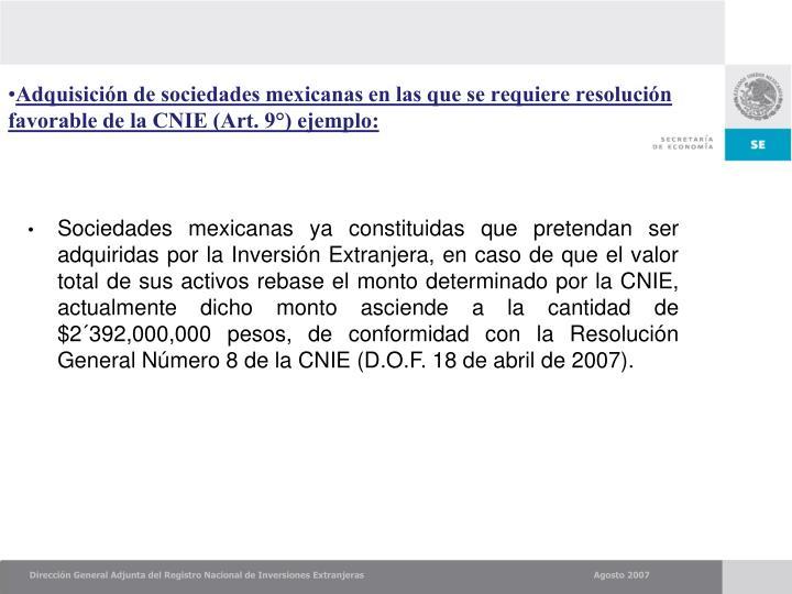 Adquisición de sociedades mexicanas en las que se requiere resolución favorable de la CNIE (Art. 9°)