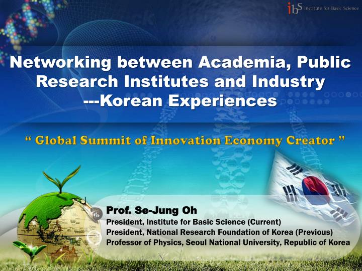 Networking between academia public research institutes and industry korean experiences