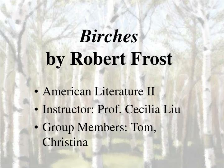 analysis of birches by robert frost