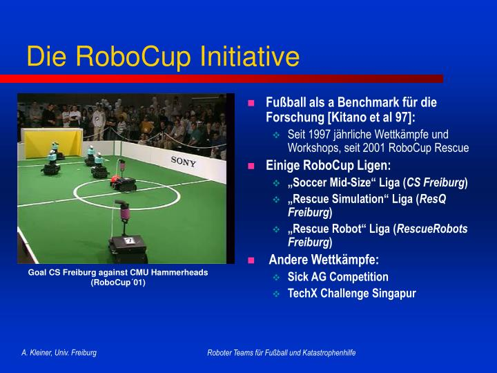 Die robocup initiative