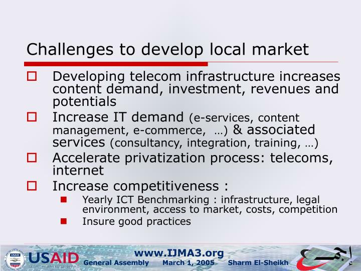Challenges to develop local market