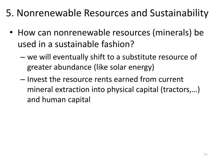 5. Nonrenewable Resources and Sustainability