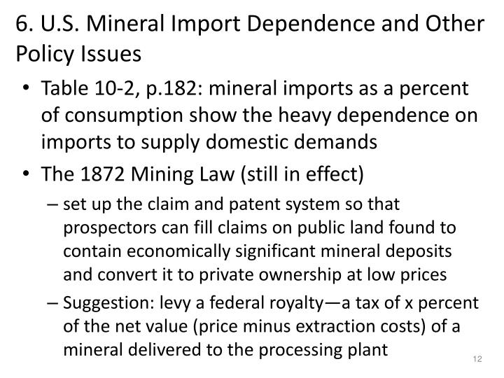 6. U.S. Mineral Import Dependence and Other Policy Issues