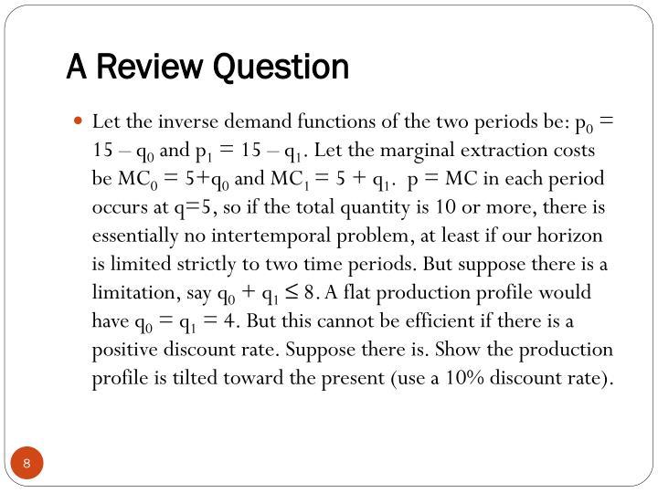 A Review Question