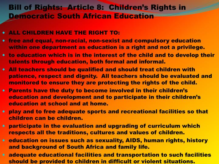Bill of Rights:  Article 8:  Children's Rights in Democratic South African Education