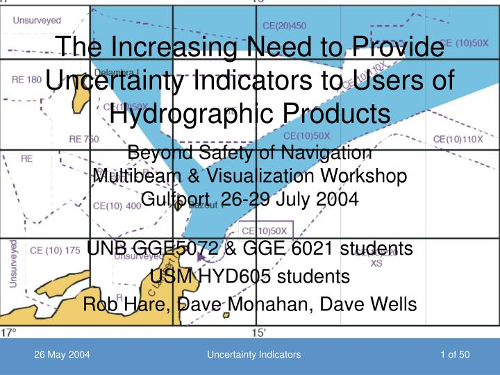 the increasing need to provide uncertainty indicators to users of hydrographic products n.