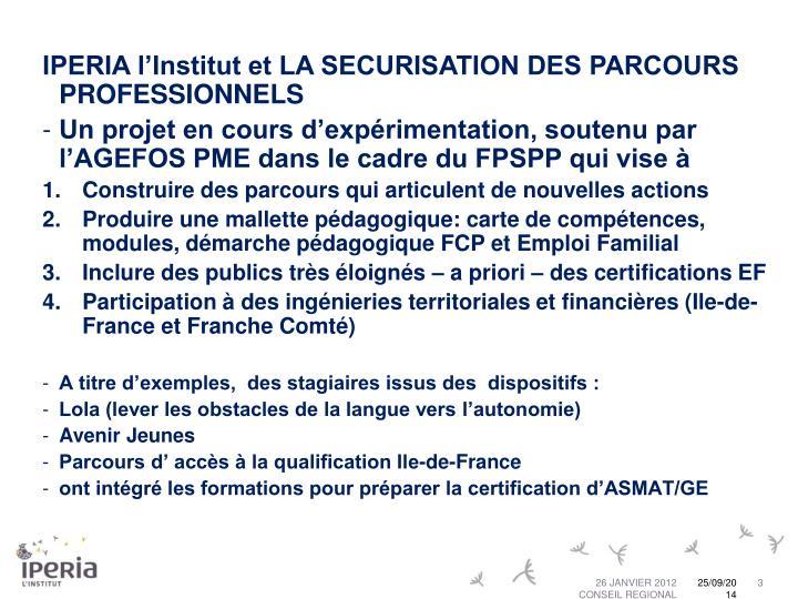 IPERIA l'Institut et LA SECURISATION DES PARCOURS PROFESSIONNELS