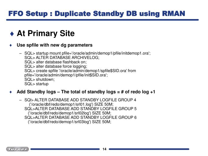 FFO Setup : Duplicate Standby DB using RMAN