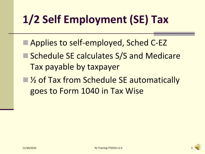 1/2 Self Employment (SE) Tax