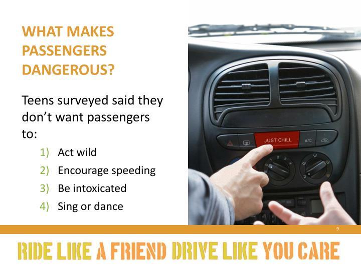 What makes passengers dangerous?