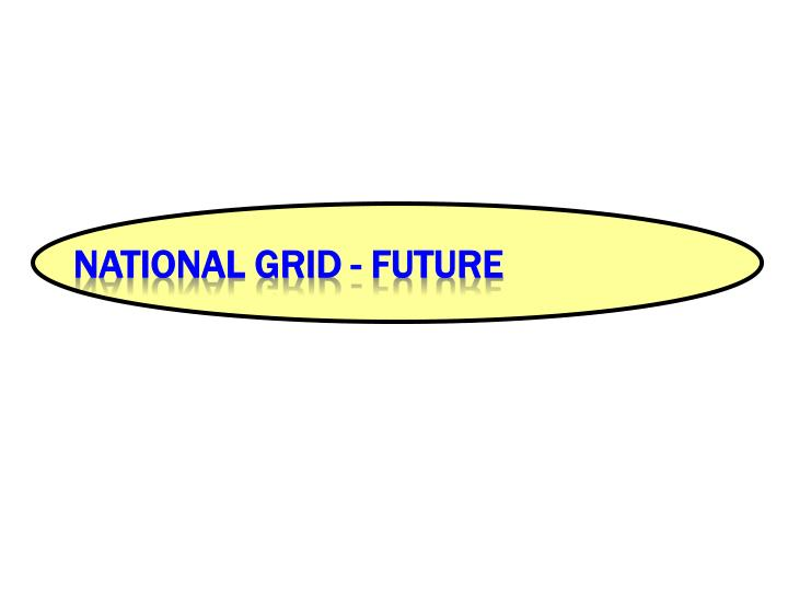 National Grid - Future