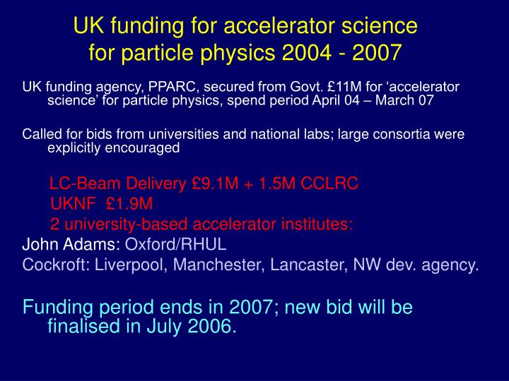 UK funding for accelerator science for particle physics 2004 - 2007