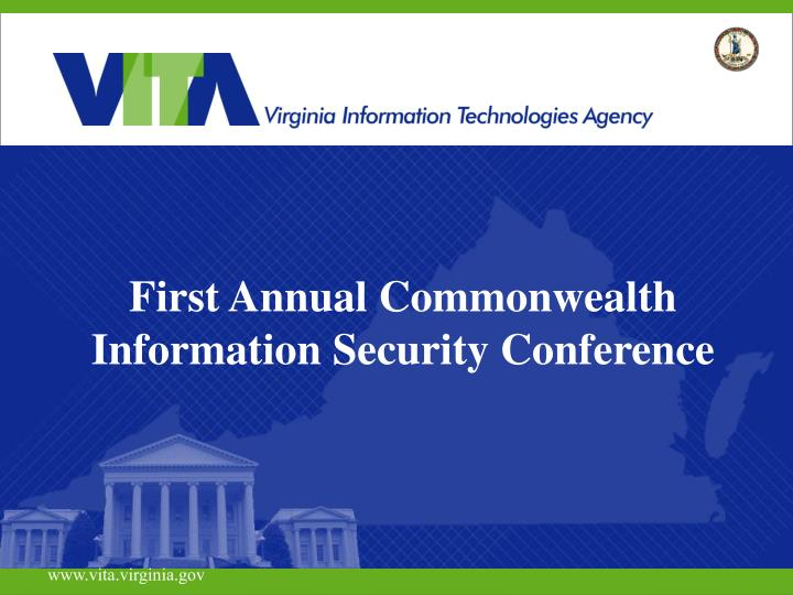 first annual commonwealth information security conference n.