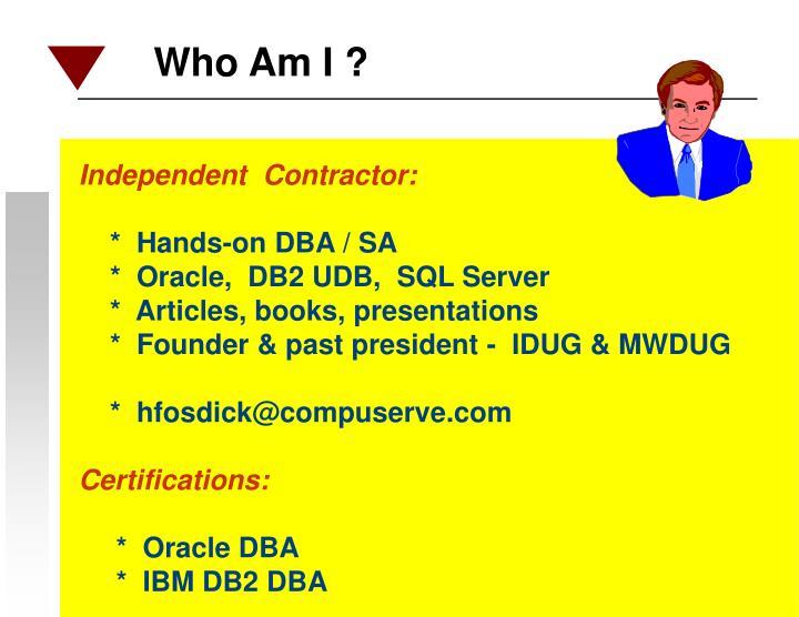 Independent  Contractor:
