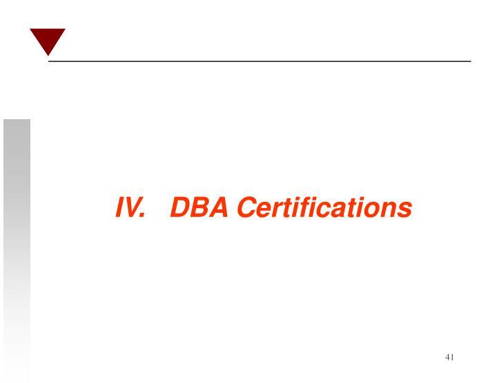 IV.   DBA Certifications