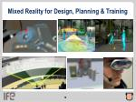 mixed reality for design planning training