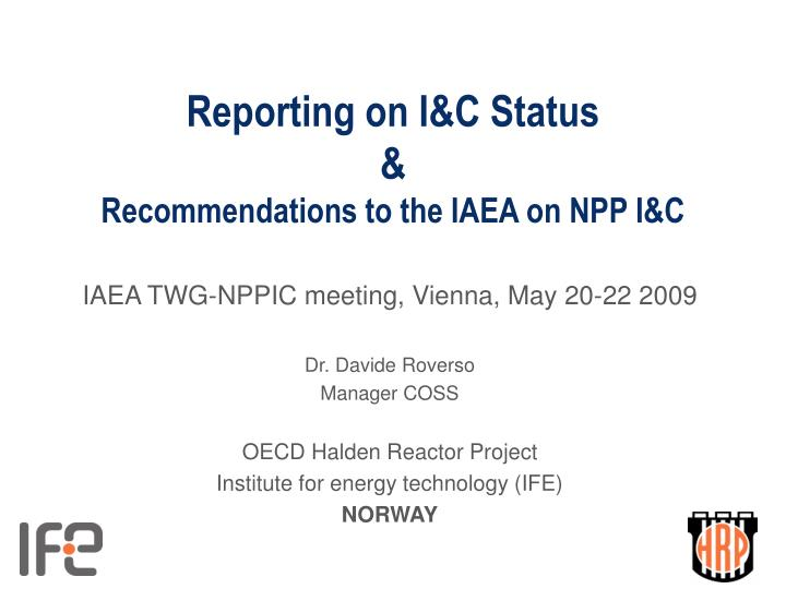 reporting on i c status recommendations to the iaea on npp i c n.
