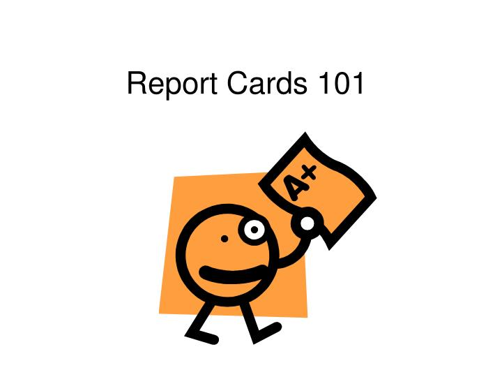 report cards 101 n.