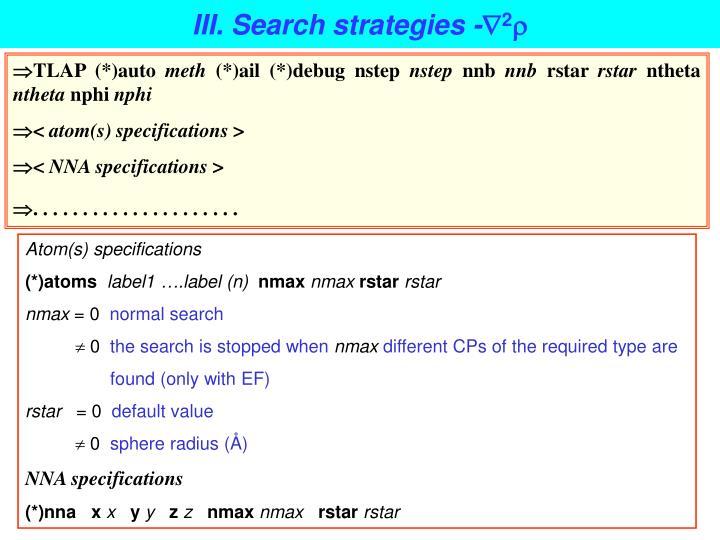 III. Search strategies -