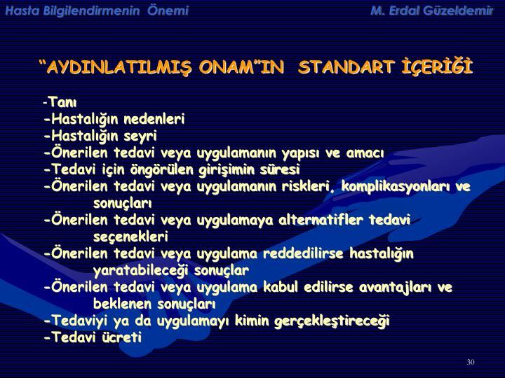 Hasta Bilgilendirmenin  Önemi                                                    M. Erdal Güzeldemir