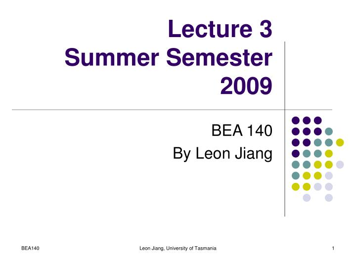 lecture 3 summer semester 2009 n.