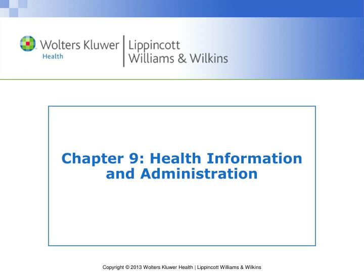 chapter 9 health information and administration n.
