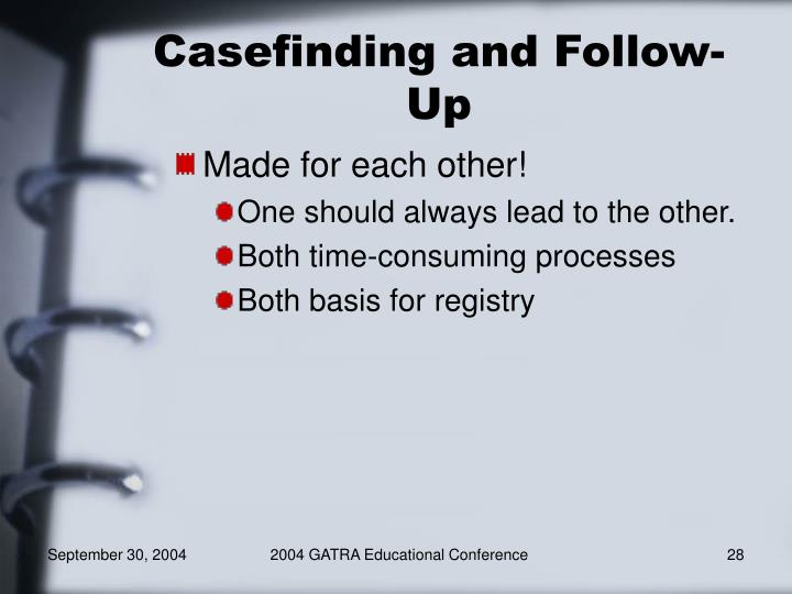 Casefinding and Follow-Up