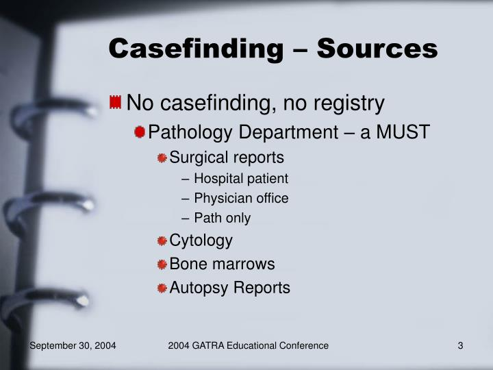 Casefinding sources