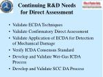 continuing r d needs for direct assessment