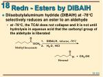 redn esters by dibalh