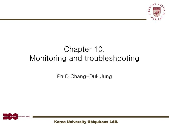Chapter 10 monitoring and troubleshooting