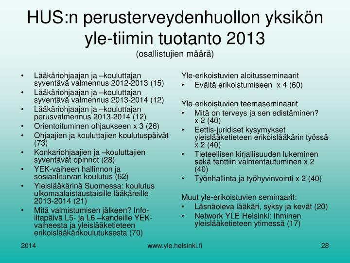 Lääkäriohjaajan ja –kouluttajan syventävä valmennus 2012-2013 (15)
