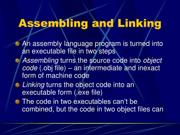Assembling and linking