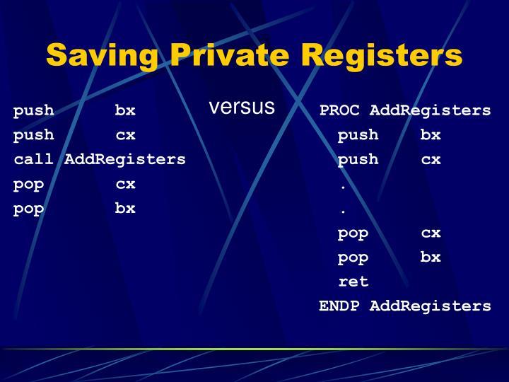 Saving Private Registers
