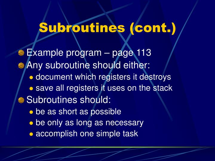 Subroutines (cont.)