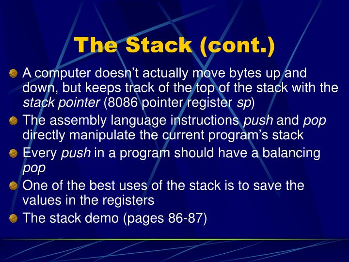 The Stack (cont.)
