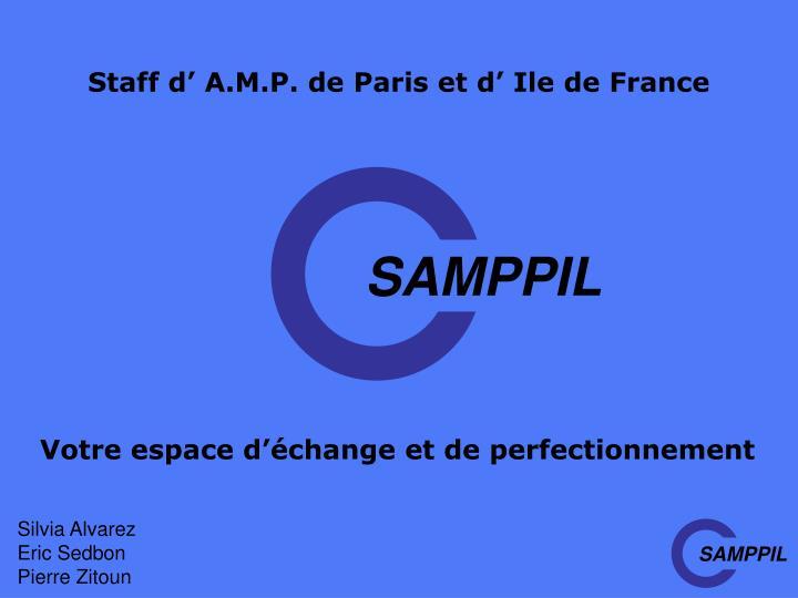 Staff d' A.M.P. de Paris et d' Ile de France