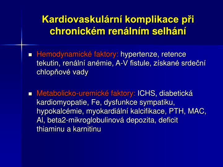 Kardiovaskulární komplikace při chronickém renálním selhání