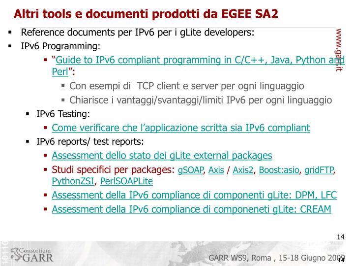 Altri tools e documenti prodotti da EGEE SA2